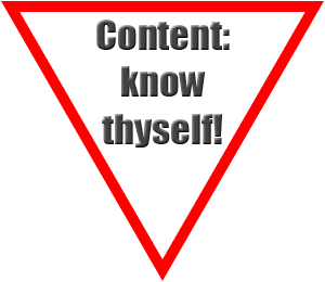 Content: know thyself!